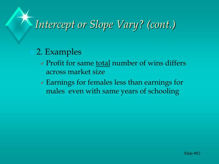 Intercept or Slope Vary? (cont.)