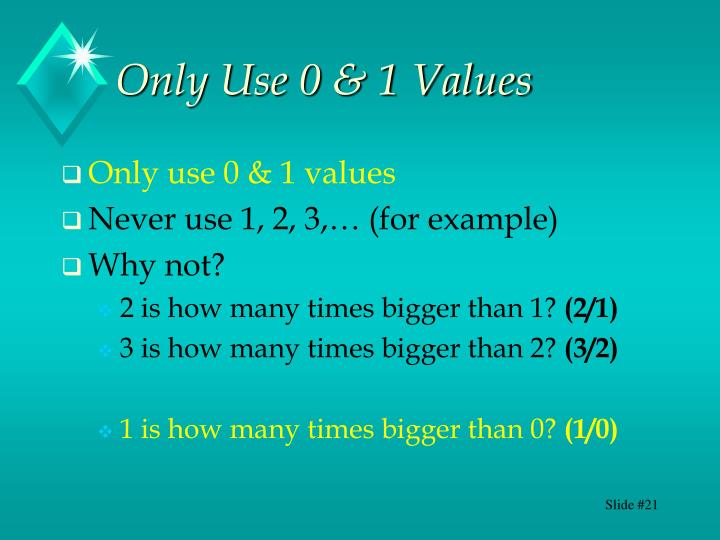 Only Use 0 & 1 Values