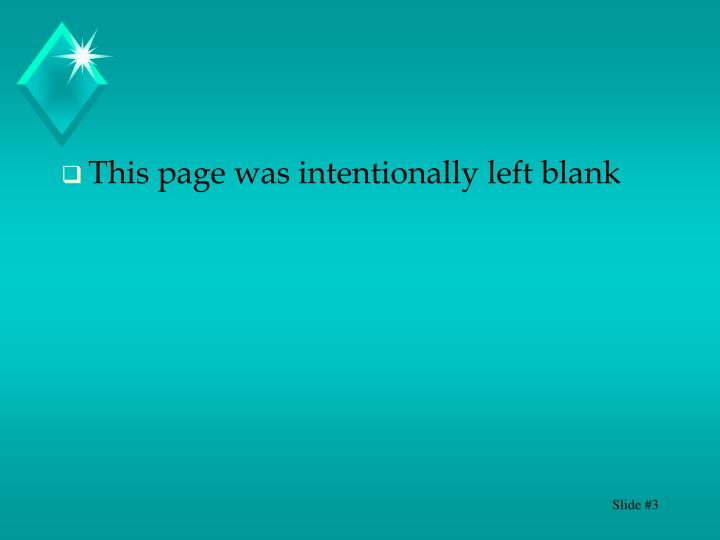 This page was intentionally left blank
