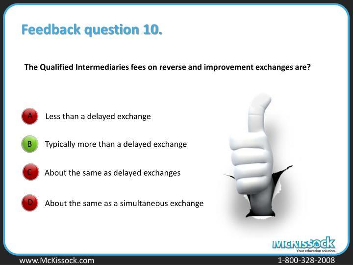 Feedback question 10.
