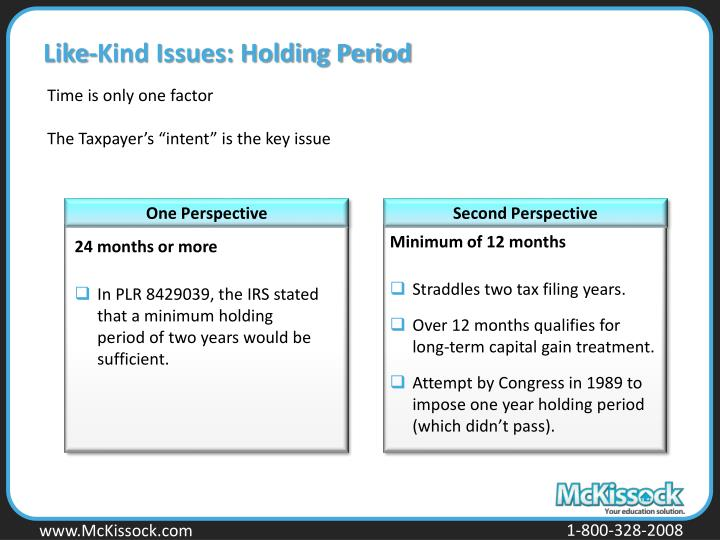 Like-Kind Issues: Holding Period