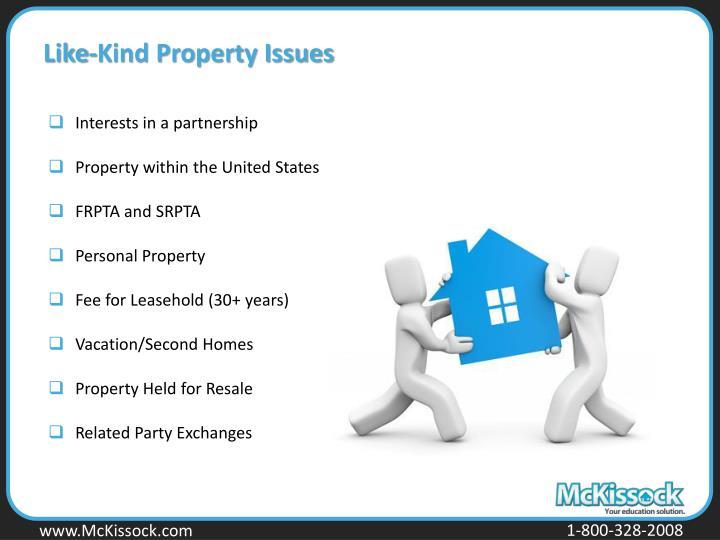 Like-Kind Property Issues