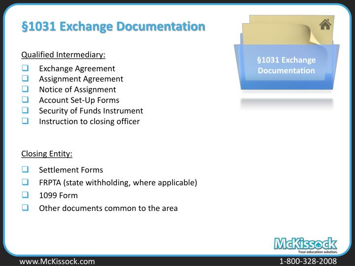 §1031 Exchange Documentation