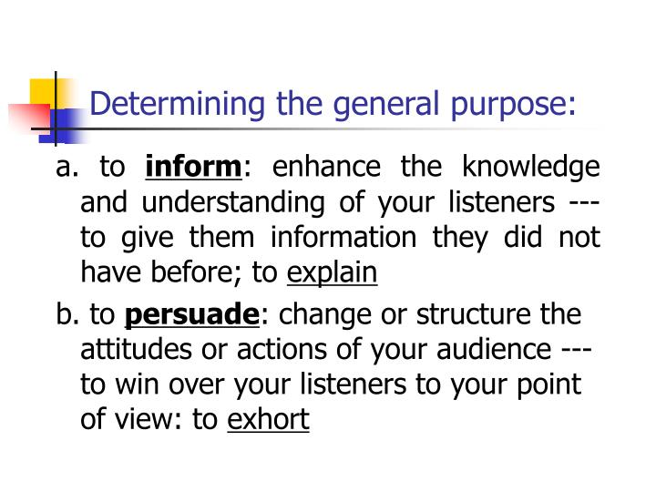 Determining the general purpose: