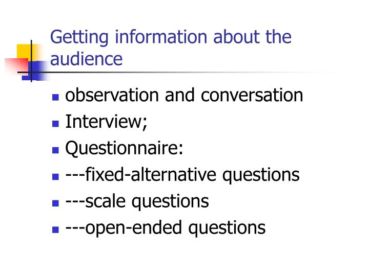 Getting information about the audience