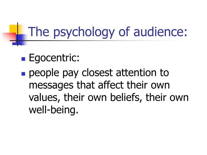 The psychology of audience: