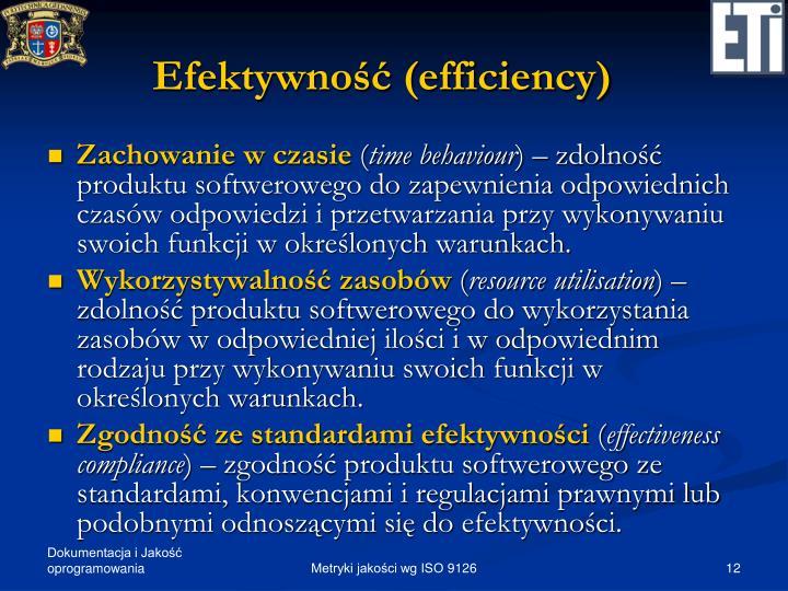 Efektywność (efficiency)