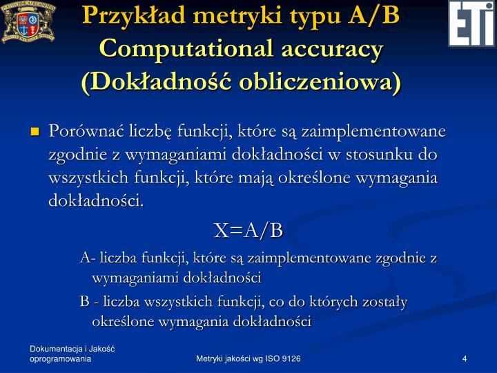 Przykład metryki typu A/B