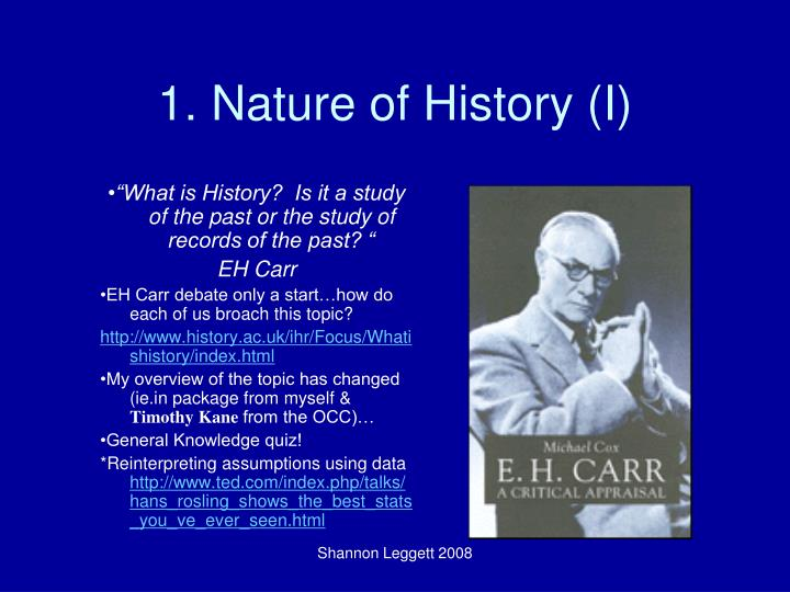 1. Nature of History (I)