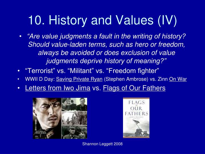 10. History and Values (IV)