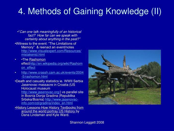 4. Methods of Gaining Knowledge (II)