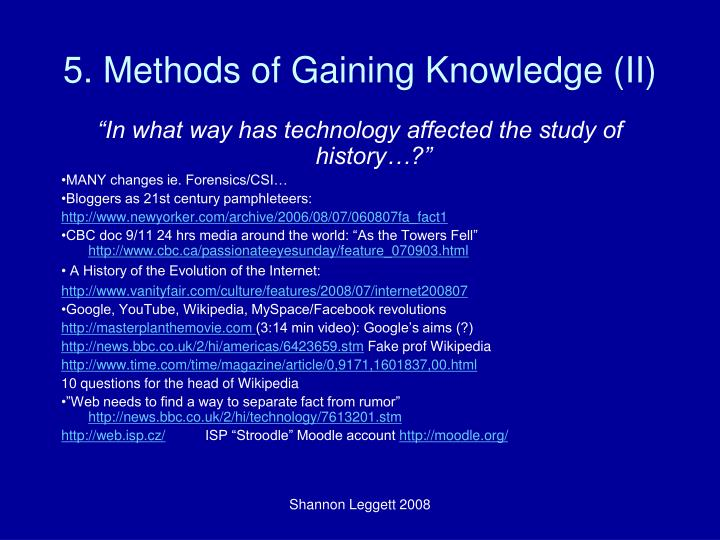 5. Methods of Gaining Knowledge (II)