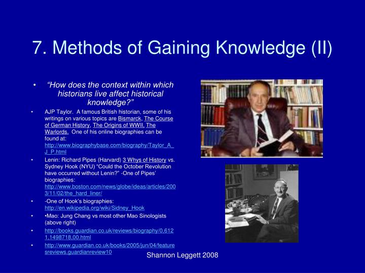 7. Methods of Gaining Knowledge (II)