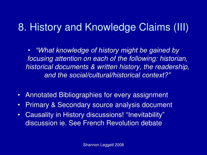 8. History and Knowledge Claims (III)
