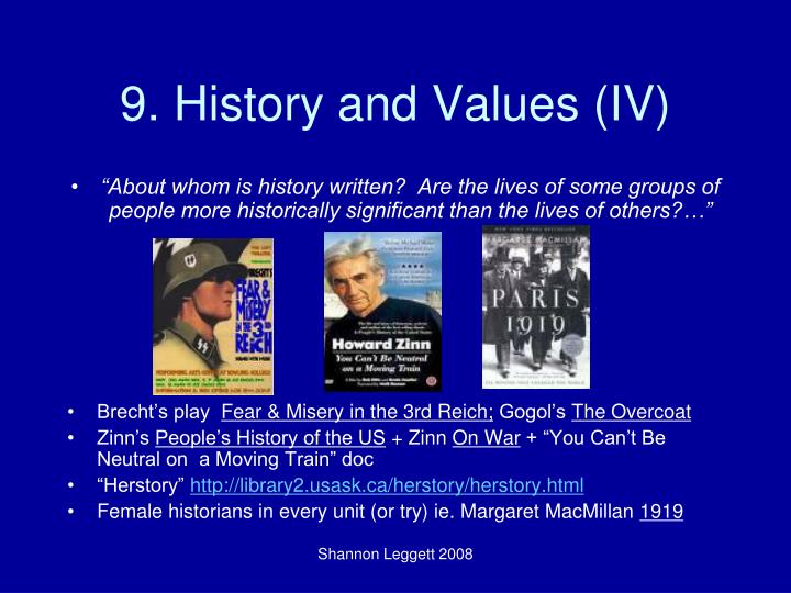 9. History and Values (IV)