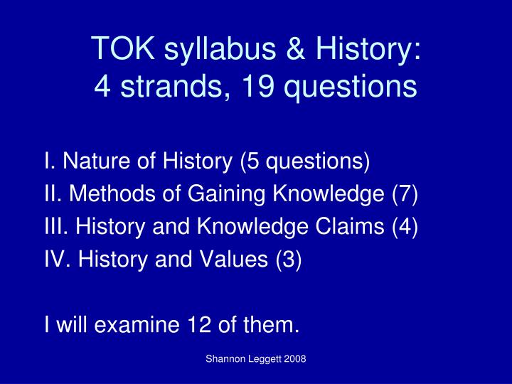 Tok syllabus history 4 strands 19 questions