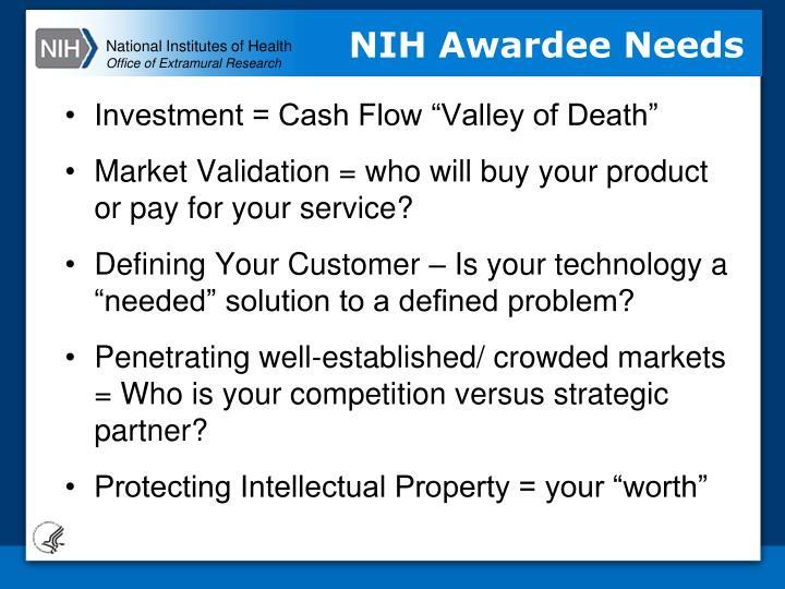 NIH Awardee Needs