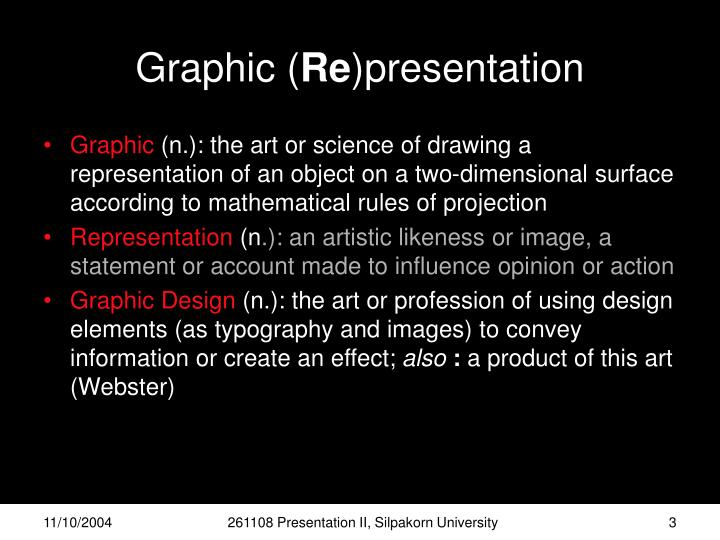 Graphic re presentation