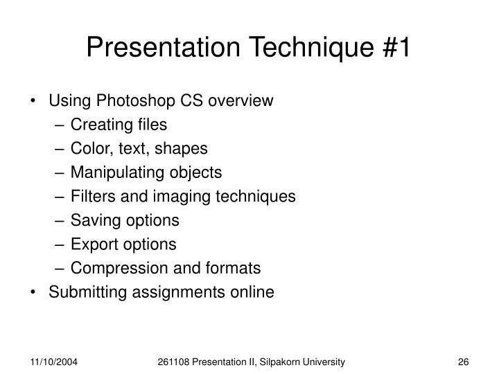 Presentation Technique #1