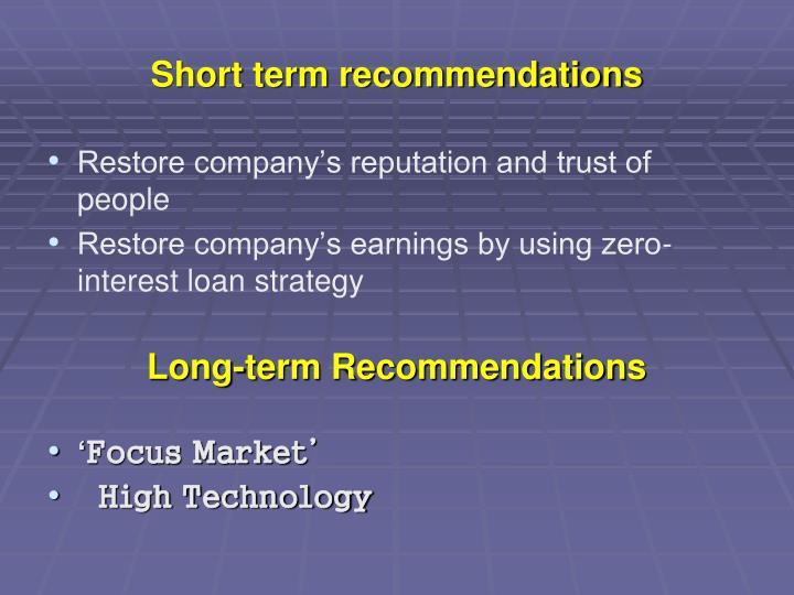 Short term recommendations