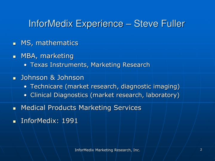 InforMedix Experience – Steve Fuller