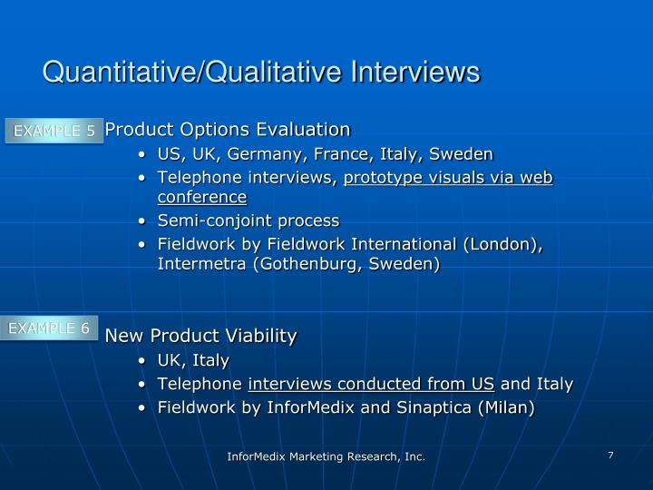 Quantitative/Qualitative Interviews