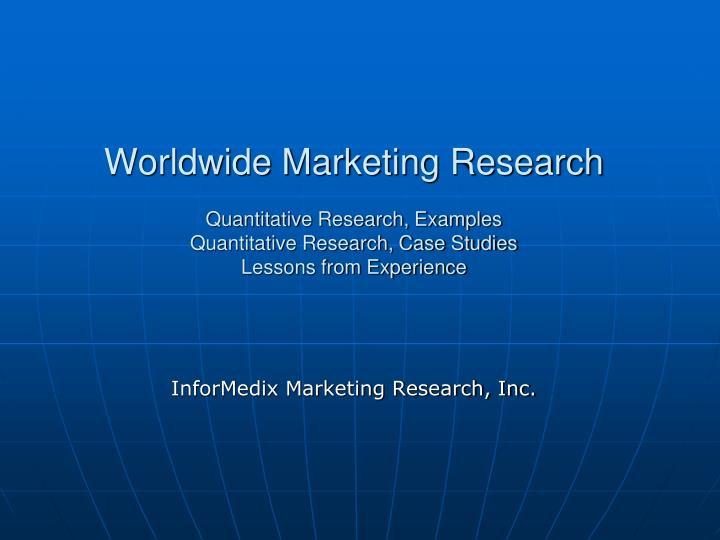 Worldwide Marketing Research