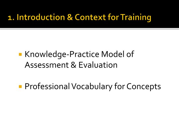 1. Introduction & Context for Training