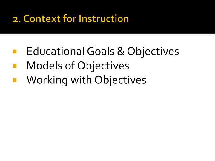 2. Context for Instruction