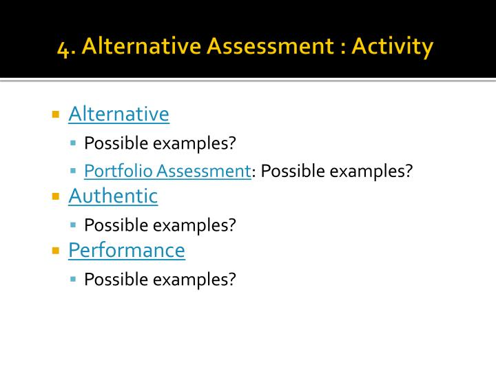 4. Alternative Assessment : Activity