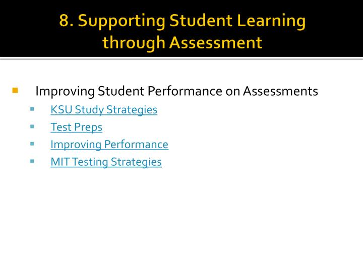 8. Supporting Student Learning