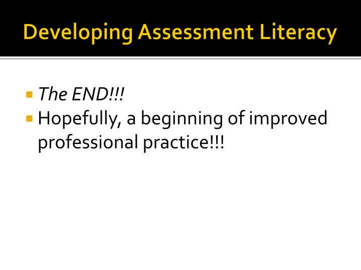 Developing Assessment Literacy