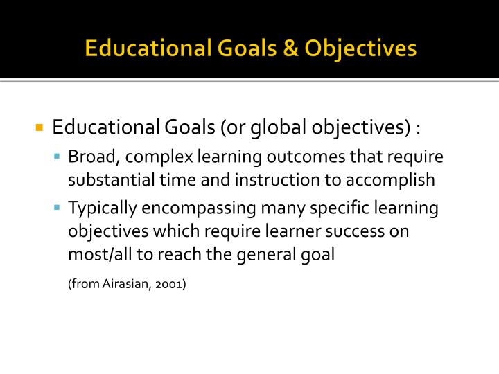 Educational Goals & Objectives