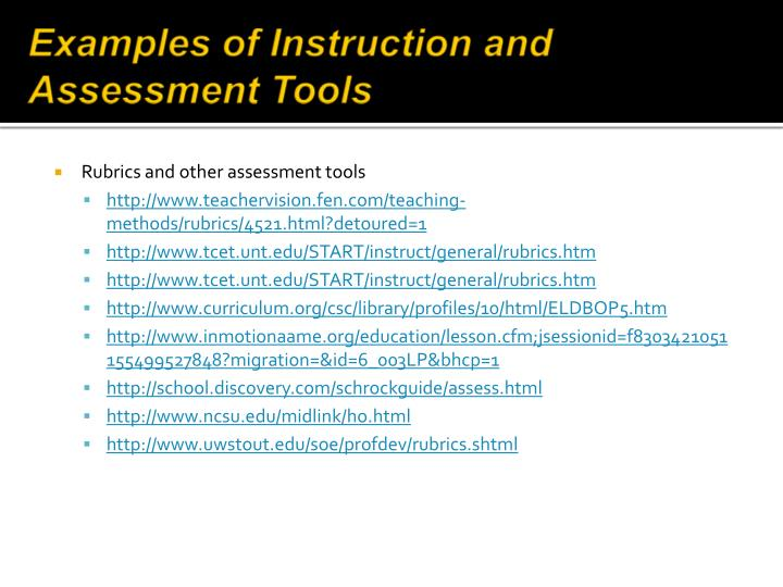 Examples of Instruction and Assessment Tools