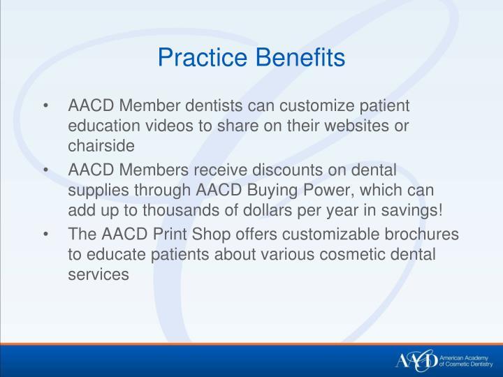 Practice Benefits