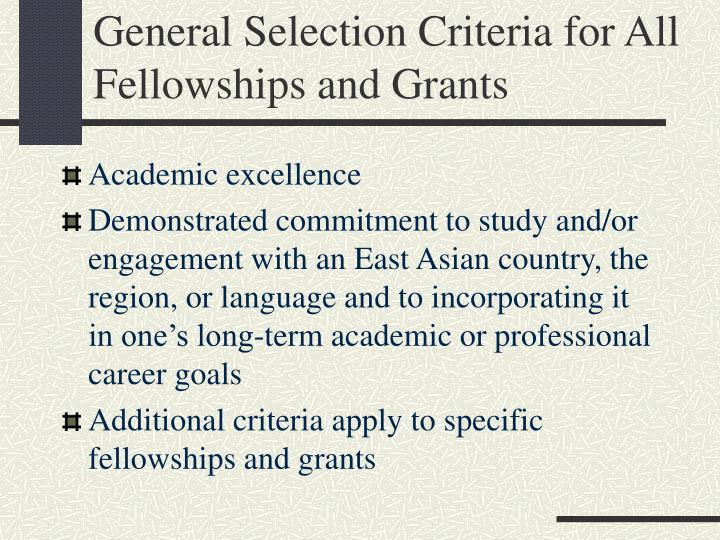 General Selection Criteria for All Fellowships and Grants