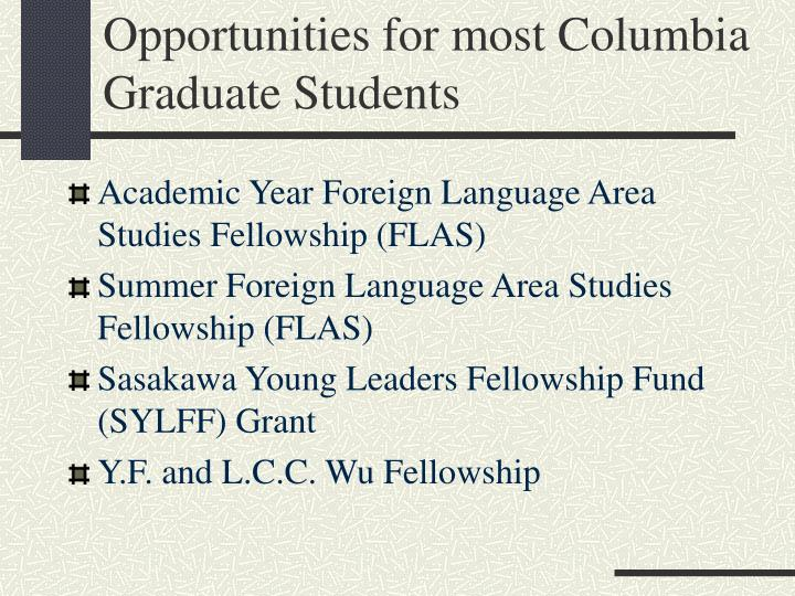 Opportunities for most Columbia Graduate Students