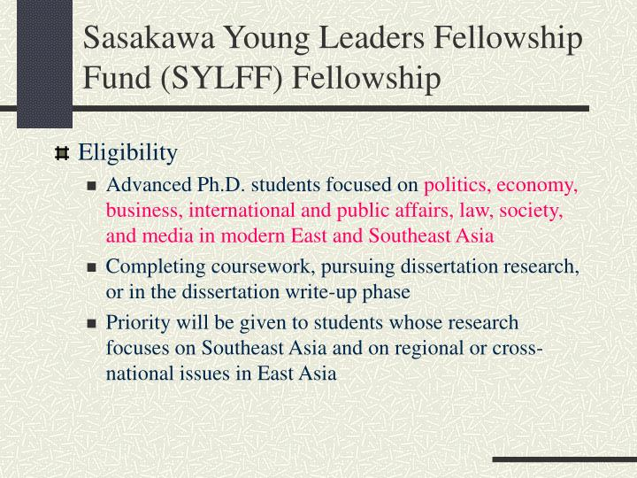 Sasakawa Young Leaders Fellowship Fund (SYLFF) Fellowship