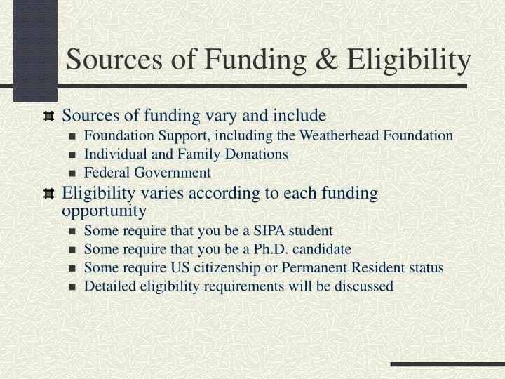 Sources of Funding & Eligibility