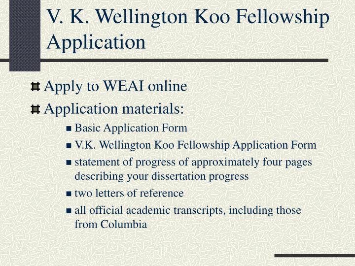 V. K. Wellington Koo Fellowship Application