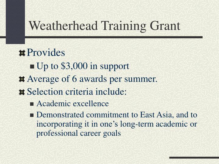 Weatherhead Training Grant