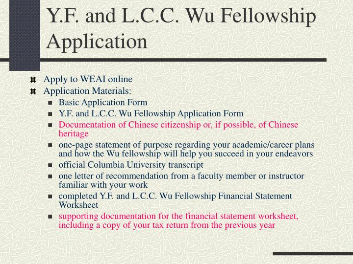 Y.F. and L.C.C. Wu Fellowship Application