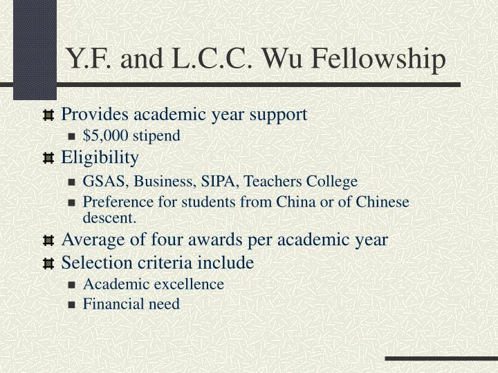 Y.F. and L.C.C. Wu Fellowship