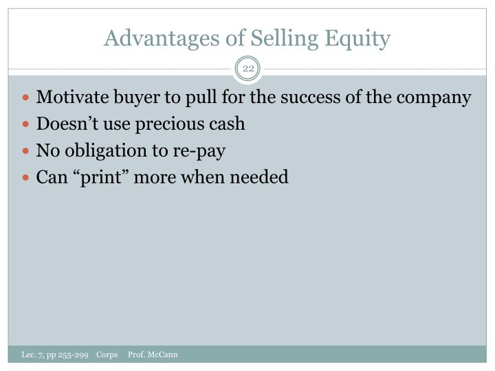 Advantages of Selling Equity