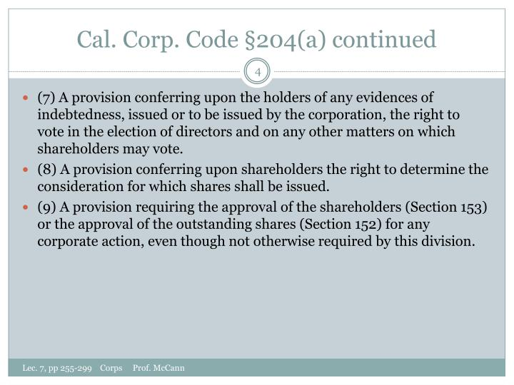 Cal. Corp. Code §204(a) continued