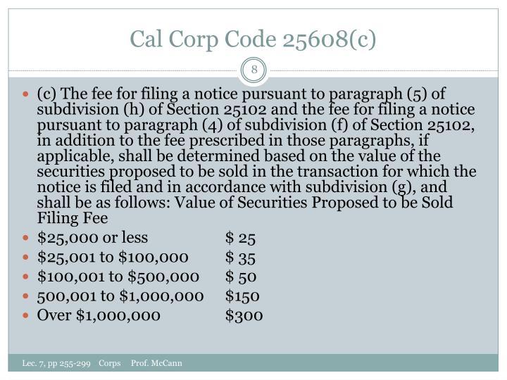 Cal Corp Code 25608(c)