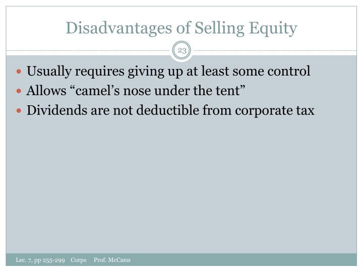 Disadvantages of Selling Equity