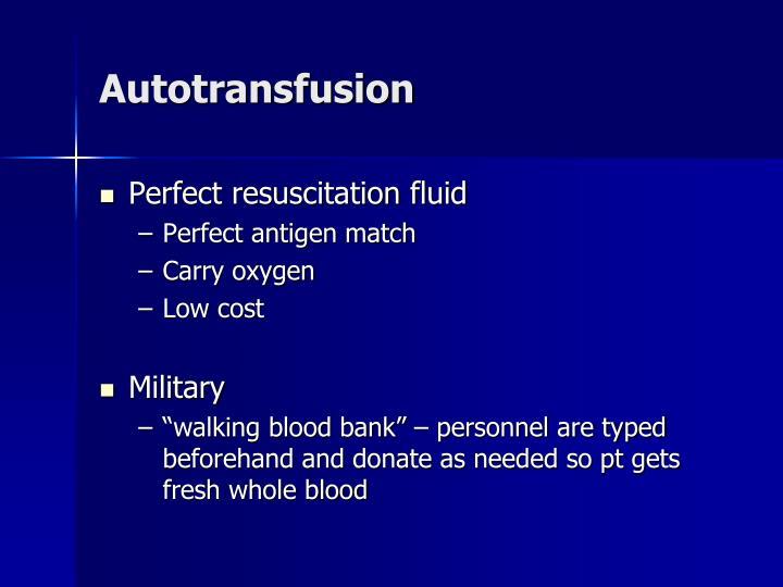Autotransfusion