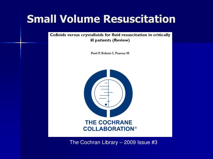 Small Volume Resuscitation