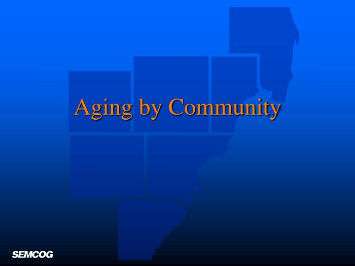 Aging by Community
